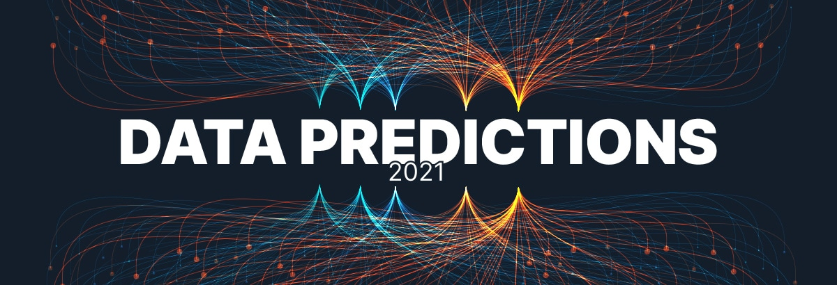 Big Data Industry Predictions for 2021