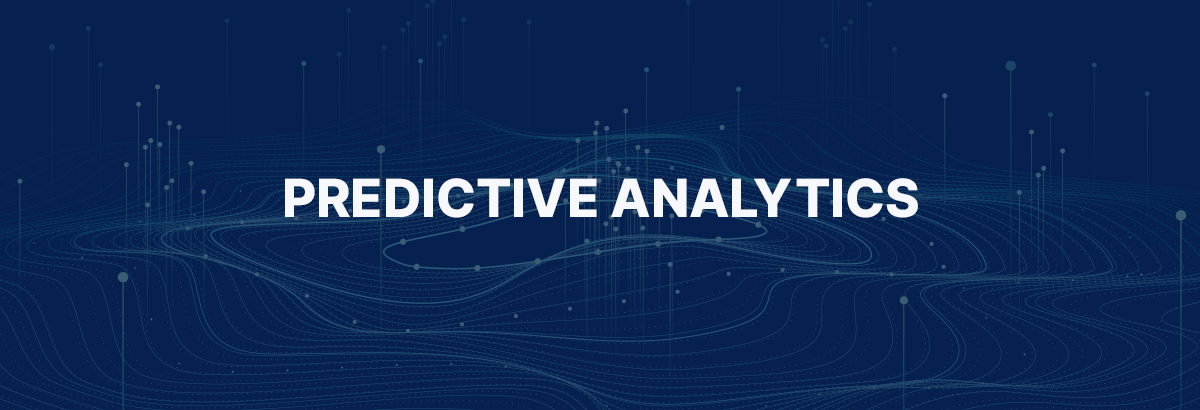 Predictive Analytics: Taking the Unpredictability Out of Decision-Making